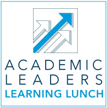 Academic Leaders Learning Lunch